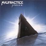 Malpractice - Frozen