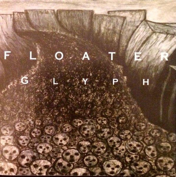 Floater - Glyph
