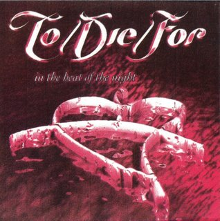 To/Die/For - In the Heat of the Night