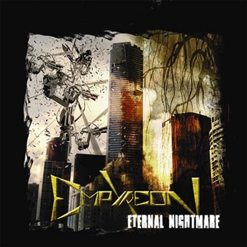 Empyreon - Eternal Nightmare