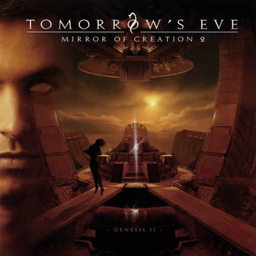 Tomorrow's Eve - Mirror of Creation 2 - Genesis II