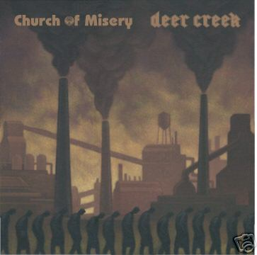 Church of Misery / Deer Creek - Church of Misery / Deer Creek
