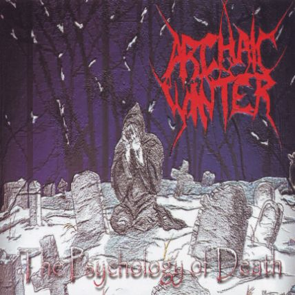 Archaic Winter - The Psychology of Death