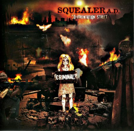 Squealer - Confrontation Street