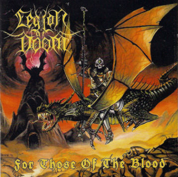 Legion of Doom - For Those of the Blood