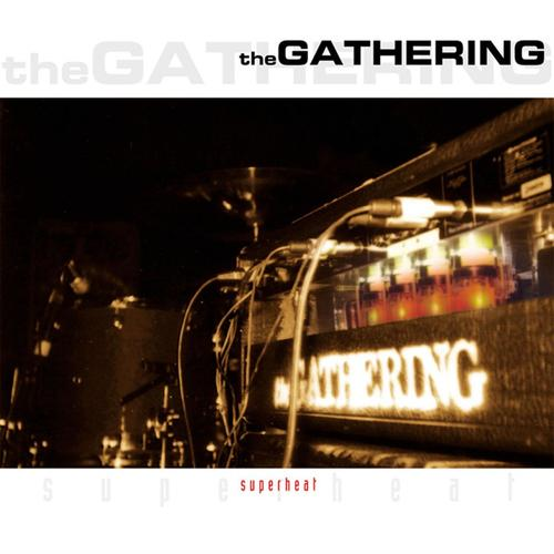 The Gathering - Superheat