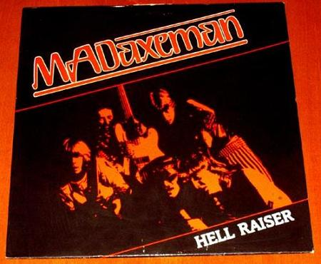 Mad Axeman - Hell Raiser