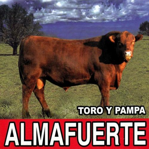 Almafuerte - Toro y Pampa