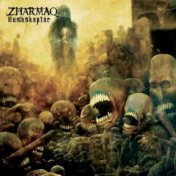 Zharmaq - Humánkaptár