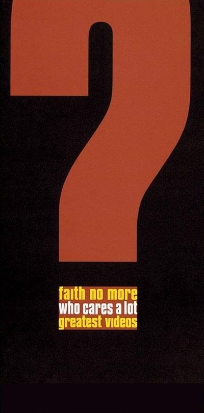 Faith No More - Who Cares a Lot: Greatest Videos