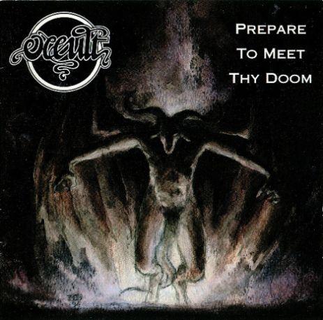 Occult - Prepare to Meet Thy Doom