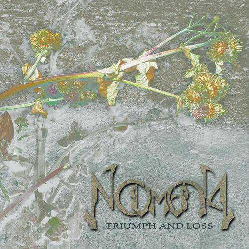 Noumena - Triumph and Loss