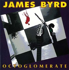 James Byrd - Octoglomerate
