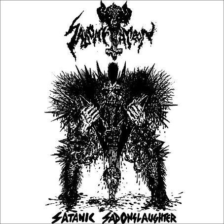Sadometatron - Satanic Sadonslaughter
