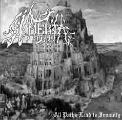 Sumeria - All Paths Lead to Insanity