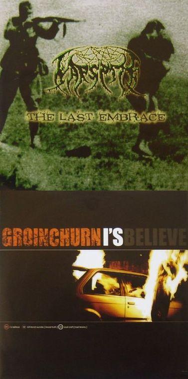Warspite / Groinchurn - I's Believe / The Last Embrace