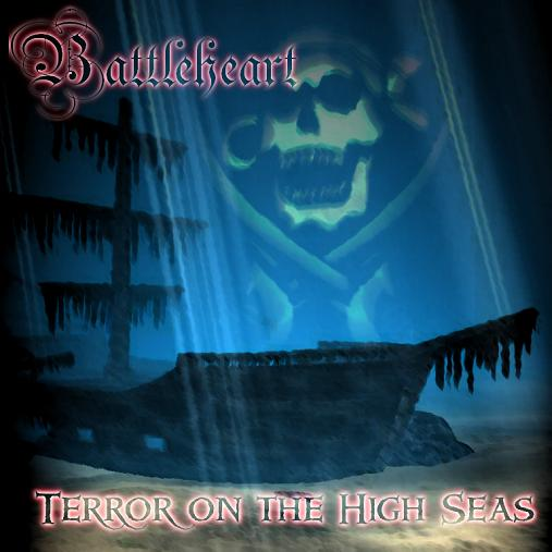 Battleheart - Terror on the High Seas