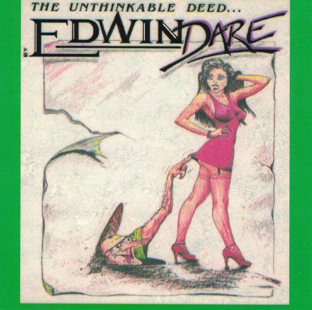 Edwin Dare - The Unthinkable Deed...