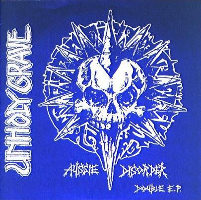 Unholy Grave - Aussie Disorder