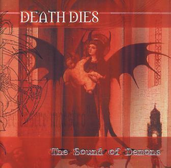 Death Dies - The Sound of Demons