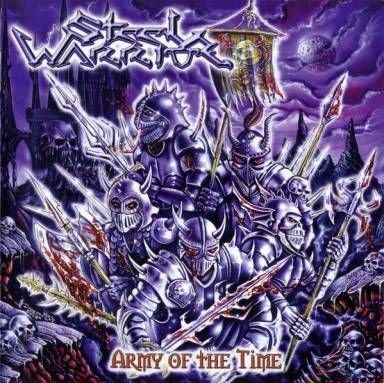 Steel Warrior - Army of the Time
