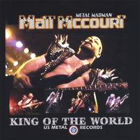 Matt McCourt - King of the World