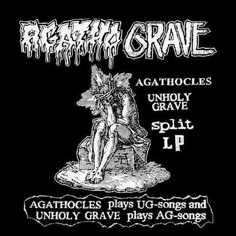 Agathocles / Unholy Grave - Agatho Grave