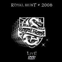 Royal Hunt - 2006 Live