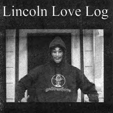 Lincoln Love Log - Lincoln Love Log