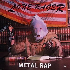 Lone Rager - Metal Rap