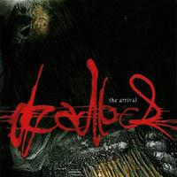 Deadlock - The Arrival