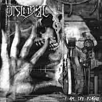 Disloyal - I Am the Plague