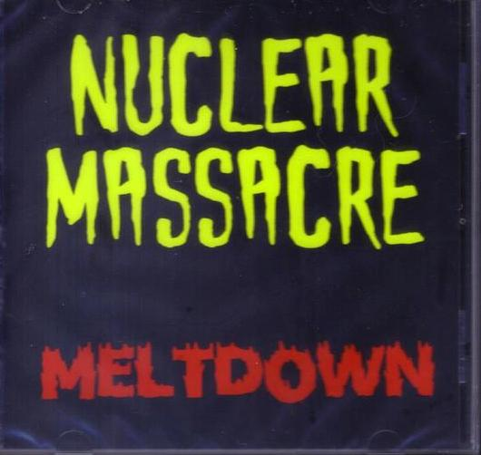 Nuclear Massacre - Meltdown