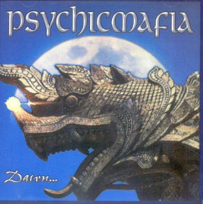 Psychicmafia - Dawn...