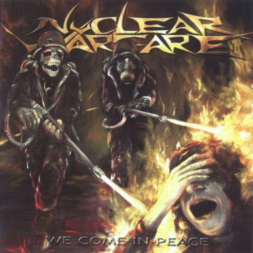 Nuclear Warfare - We Come in Peace