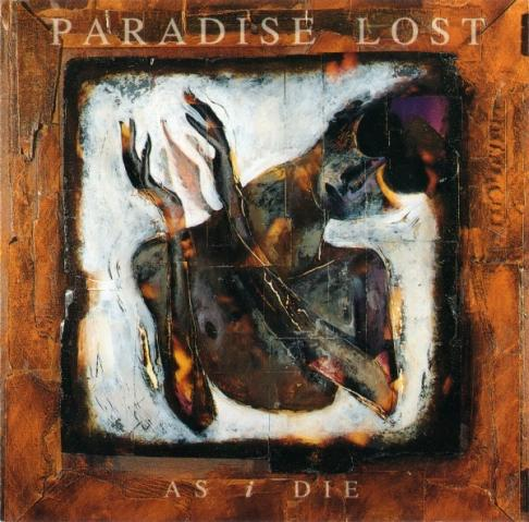 Paradise Lost - As I Die