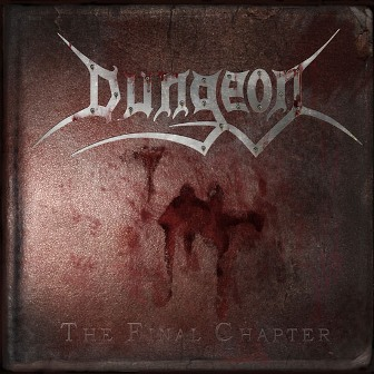 Dungeon - The Final Chapter