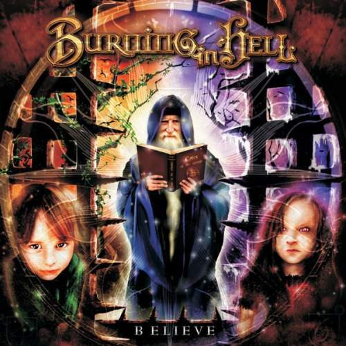 Burning in Hell - Believe