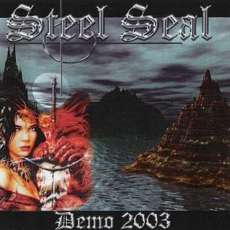 Steel Seal - Demo 2003