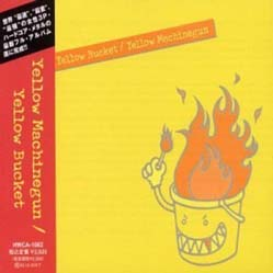 Yellow Machinegun - Yellow Bucket