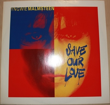 Yngwie J. Malmsteen - Save Our Love
