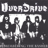Overdrive - Remembering the Basher