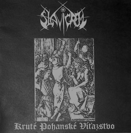 Slavigrom - Kruté pohanské víťazstvo