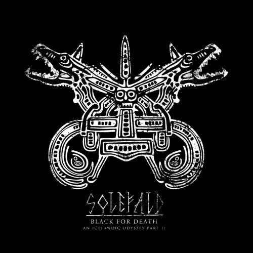 Solefald - Black for Death: An Icelandic Odyssey Part II