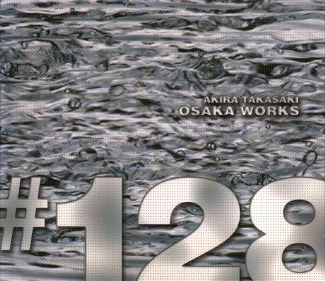 Akira Takasaki - Osaka Works #128