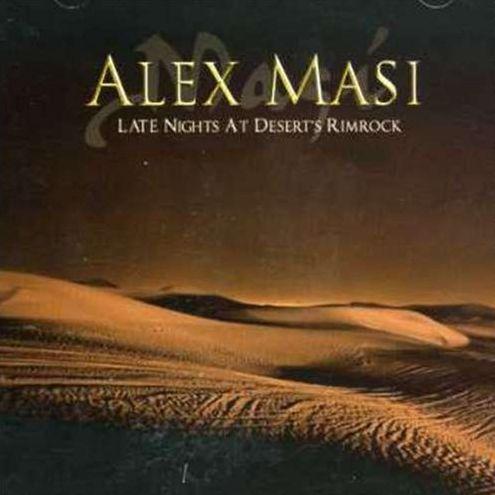Alex Masi - Late Nights at Desert's Rimrock