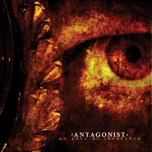 Antagonist - An Envy of Innocence