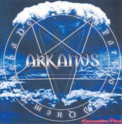 Arkanus - Encuentro Final