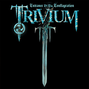Trivium - Entrance of the Conflagration