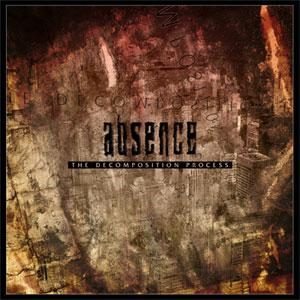 Absence - The Decomposition Process